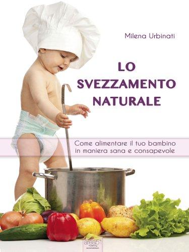 Lo Svezzamento Naturale (eBook)