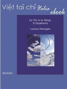 Lo Yin e lo Yang: il Dualismo (eBook)