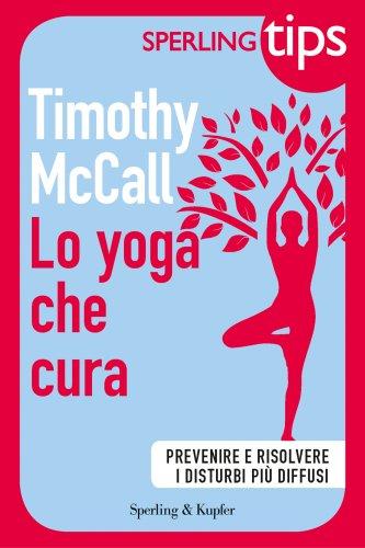 Lo Yoga che ti Cura (eBook)