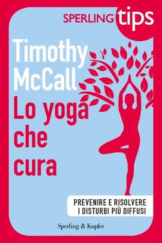 Lo Yoga che ti Cura (eBook)
