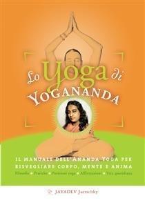 Lo Yoga di Yogananda (eBook)