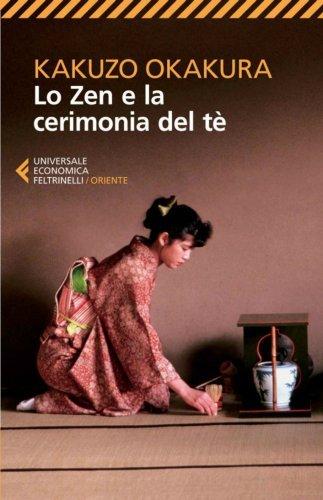 Lo Zen e la Cerimonia del Tè (eBook)