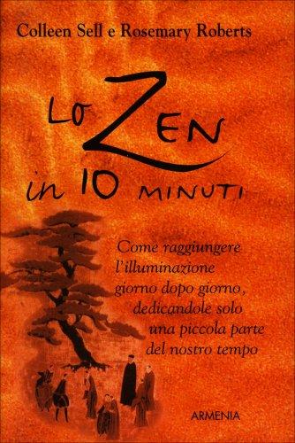 Lo Zen in 10 Minuti