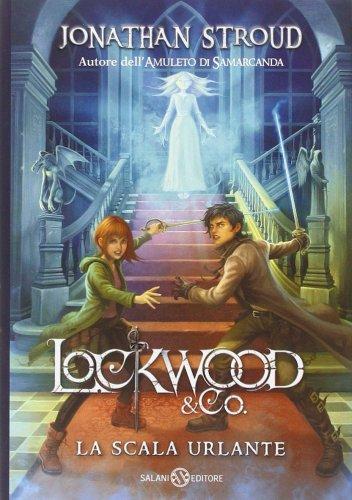 Lockwood & Co. : La Scala Urlante