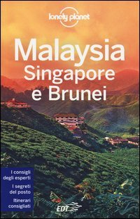 Lonely Planet - Malaysia, Singapore e Brunei