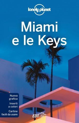 Lonely Planet - Miami e le Keys (eBook)