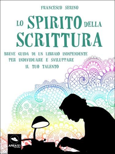 Lo Spirito della Scrittura (eBook)