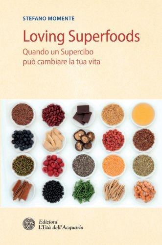 Loving Superfoods (eBook)