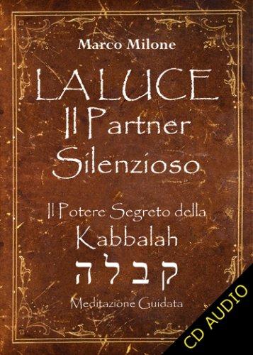 La Luce il Partner Silenzioso