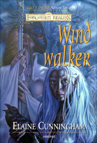 Luci e Ombre. - Vol. 3: Windwalker