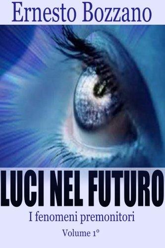Luci nel Futuro - Vol. 1 (eBook)