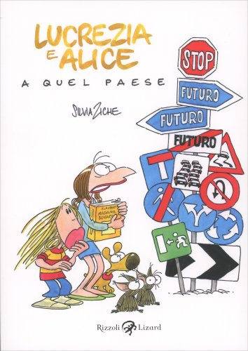 Lucrezia e Alice a Quel Paese
