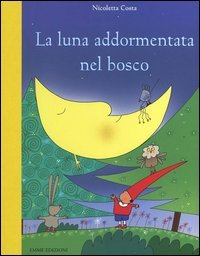 La Luna Addormentata nel Bosco
