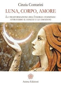 Luna, Corpo, Amore (eBook)
