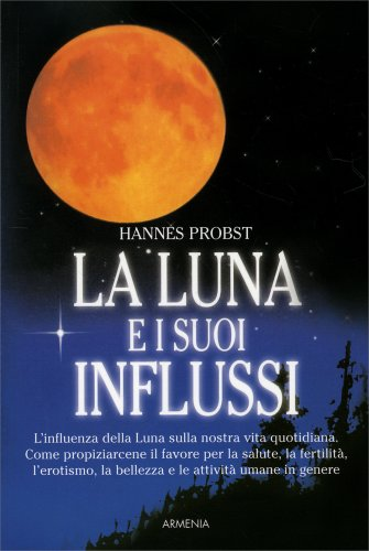 La Luna e i Suoi Influssi