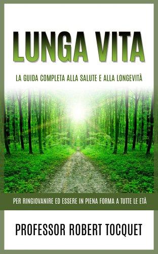 Lunga Vita (eBook)