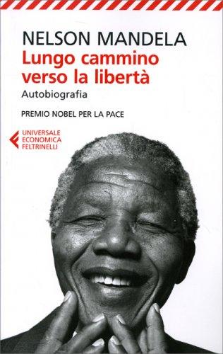 Lungo Cammino Verso la Libertà - Autobiografia