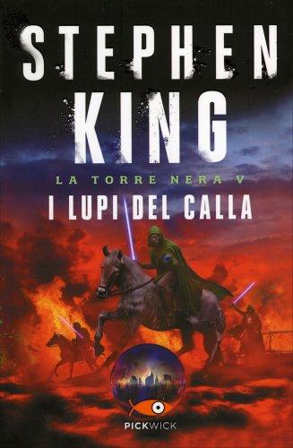 I Lupi del Calla - La Torre Nera Vol. 5