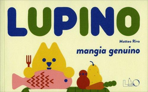 Lupino Mangia Genuino