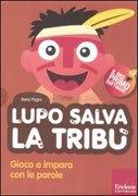 Lupo Salva la Tribù (Cofanetto Libro con CD-ROM)
