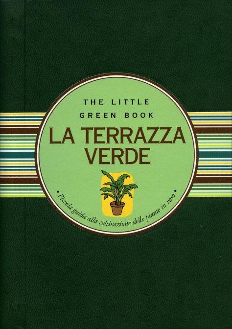 La Terrazza Verde - Guida di Paola Celli e Lucio Martis