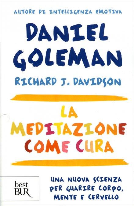 La meditazione come cura di Daniel Goleman