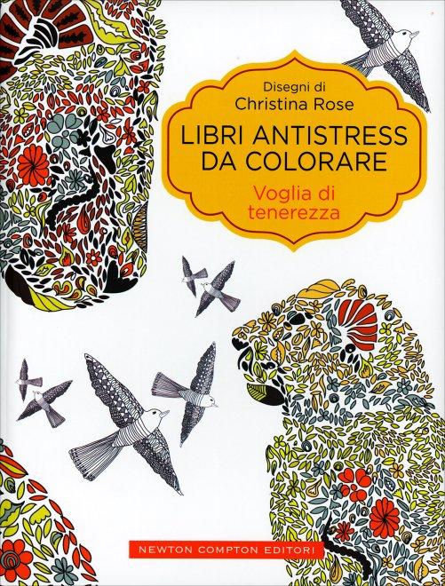 Libri Antistress Da Colorare Voglia Di Tenerezza Libro