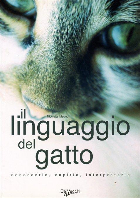Super Il Linguaggio del Gatto - Nicoletta Magno - Libro GL65