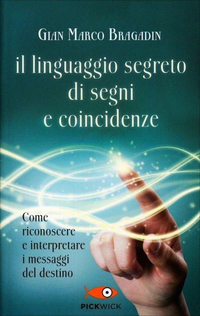 Il Linguaggio Segreto di Segni e Coincidenze - Libro