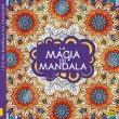 La Magia dei Mandala Edizione 2021