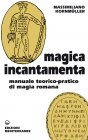 Magica Incantamenta (eBook)