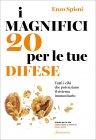 I Magnifici 20 per le tue Difese
