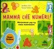 Mamma Che Numeri! - Libro Pop-Up