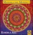 Mandala dal Mondo 1 - Asia e Europa