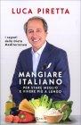 Mangiare Italiano per Stare...