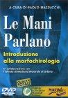 Le Mani Parlano - Introduzione alla morfochirologia - DVD
