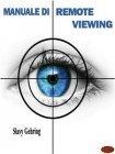 Manuale di Remote Viewing (eBook)