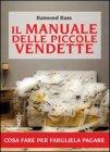 Il Manuale delle Piccole Vendette