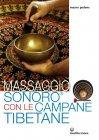 Massaggio Sonoro con le Campane Tibetane (eBook)