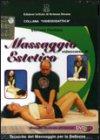 Videocorso di Massaggio Estetico - DVD + Manuale Illustrato