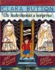 Clara Button - Un Matrimonio a Sorpresa