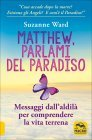 Matthew Parlami del Paradiso