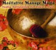 Meditative Massage Music