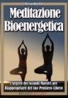 Meditazione Bioenergetica (eBook)