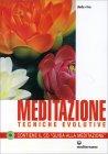Meditazione - Tecniche Evolutive