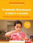 Il Metodo Montessori a Casa e a Scuola