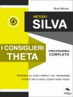 Metodo Silva - I Consiglieri Theta (eBook)