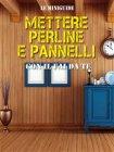 Mettere Perline e Pannelli con il Fai da Te (eBook)