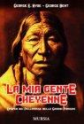 La Mia Gente Cheyenne