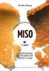 Miso - La Bibbia